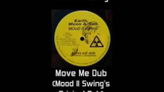 Mood II Swing - Move Me Dub (Original Dub)