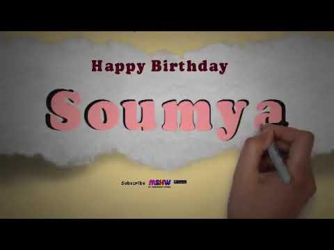 Happy Birthday Soumya | Whatsapp Status Soumya