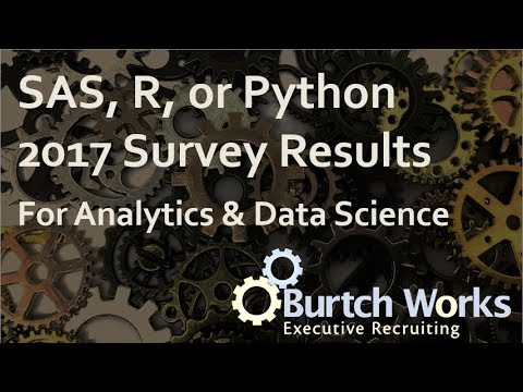 2017 SAS, R, or Python for Analytics & Data Science: Which Tool is Preferred?