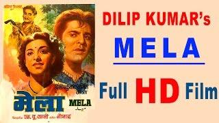 MELA - Dilip Kumar, Nargis, Noor Jehan