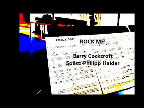 Rock me! by Barry Cockcroft; Philipp Haider - Saxophone