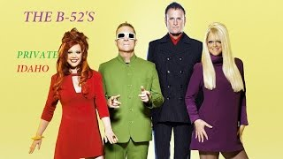 the b 52 s private idaho mundo particular traduo 2016 hd