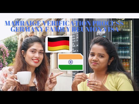 Marraige Verification Process for Germany Family Reunion Visa for Indians