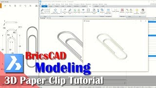 Modeling 3D Paper Clip Tutorial With BricsCAD For Beginner