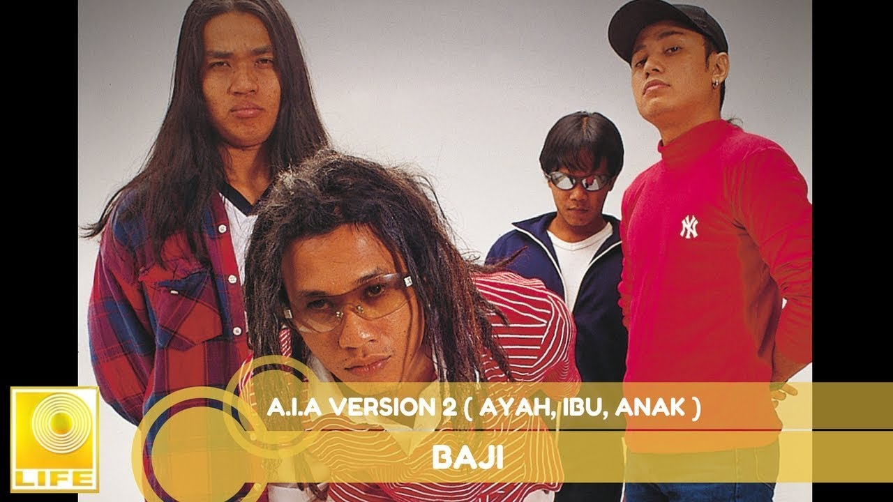 Baji A I A Version 2 Ayah Ibu Anak Ficial Audio