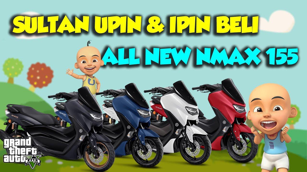 Sultan Ipin Beli YAMAHA All New NMAX, Sultan Upin SENANG - GTA V Upin Ipin Episode Terbaru 770