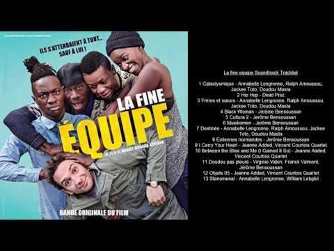 La fine equipe Soundtrack Tracklist streaming vf