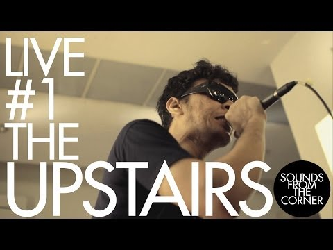 Sounds From The Corner : Live #1 The Upstairs