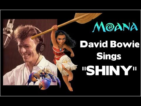 "Mix - David Bowie Sings Shiny From ""Moana"" UNRELEASED"