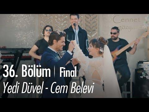 Yedi Düvel - Cem Belevi - Cennet'in Gözyaşları 36. Bölüm | Final