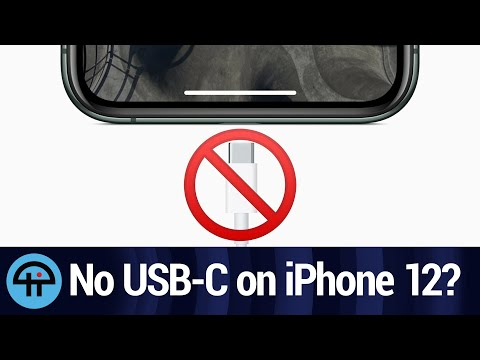Why iPhone 12 Won't Have USB-C