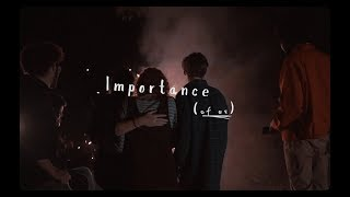 Importance (of us) - Official Trailer