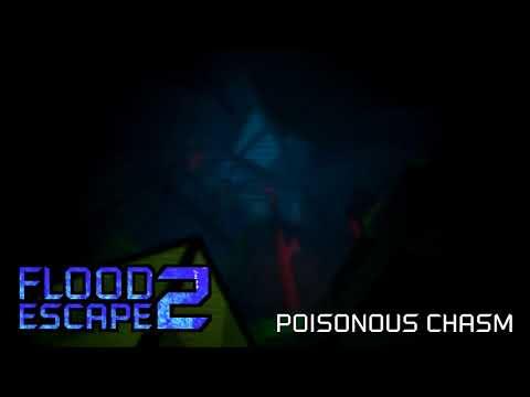 Flood Escape 2 OST - Poisonous Chasm