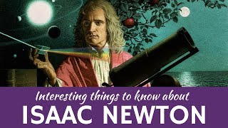 Isaac Newton 7 Fun Facts From The Calculus Inventor S Biography