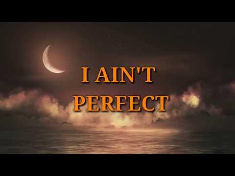 IV OF SPADES - I AIN'T PERFECT (LYRICS)