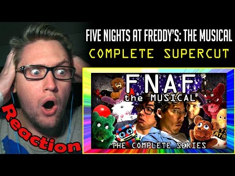 FNAF The Musical SUPERCUT - The Complete Series REACTION! | THE ULTIMATE EDITION! |