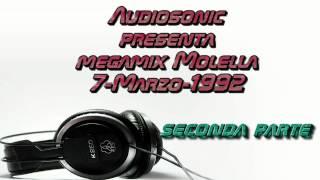 Megamix Molella 7-marzo-1992 parte 2