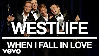 Watch Westlife When I Fall In Love video