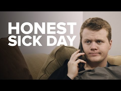 If Sick Leave Was Honest