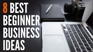 8 Best Online Business Ideas to Start for Beginners