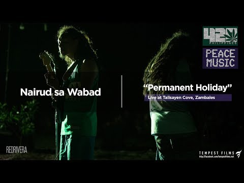 Mike Love - Permanent Holiday (Live Cover by Nairud sa Wabad) with Lyrics - 420 Philippines