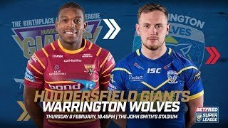 Huddersfield Giants v Warrington Wolves, 08.02.18