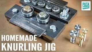 Homemade Knurling Jig
