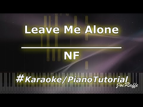NF - Leave Me Alone KaraokePianoTutorialInstrumental