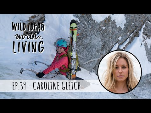 Climbing Mountains, Conquering Fears and Speaking Up to Protect Where We Play with Caroline Gleich