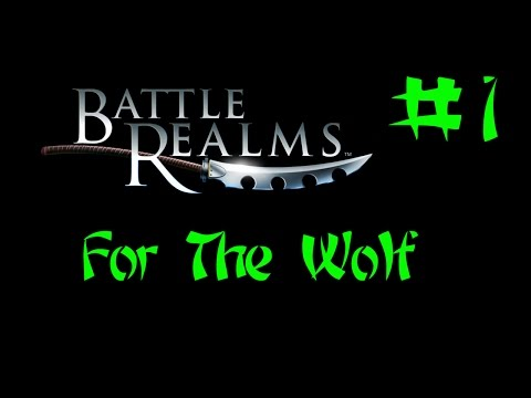 Battle Realms   Grayback,'s Journey Wolf Clan   Part 1 Winter Of The Wolf