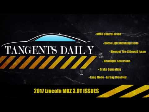 6 Issues Plaguing The 2017 Lincoln Mkz 3 0t Awd Lost Its Er
