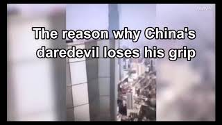 It's a tragedy ( the reason why China's Daredevil lost his grip )