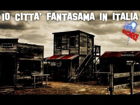 10 CITT FANTASMA IN ITALIA