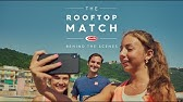 Barilla The Rooftop Match With Roger Federer Youtube