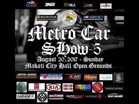 || Metro Carshow 5 2017 at Makati City Hall, Philippines || The most lit carshow I went to.