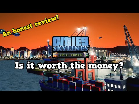 The NEW 'Sunset Harbor' DLC! - Is It Worth The Money?! | An Honest Review! | Cities: Skylines