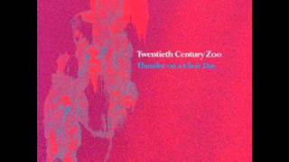 20th CENTURY ZOO - It