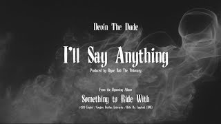 I'll Say Anything - Devin the Dude (New 2019)
