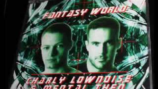 Charly Lownoise & Mental Theo - Fantasy World [ Trance Mix ]