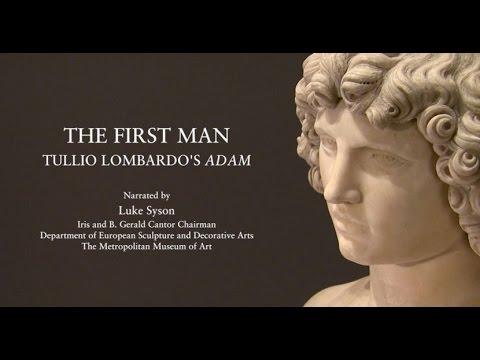 "The First Man: Tullio Lombardo's ""Adam"""