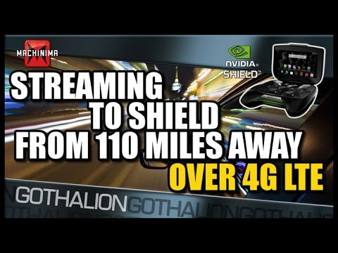 Hardcore Streaming to Nvidia SHIELD From 110 Miles Away Over 4G LTE