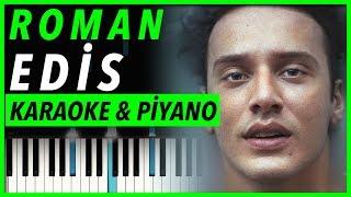Edis - Roman | KARAOKE & Piyano Notaları 🎹 (Edis Yeni Şarkısı) Video