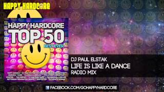 01 DJ Paul Elstak - Life Is Like A Dance (Radio Mix)