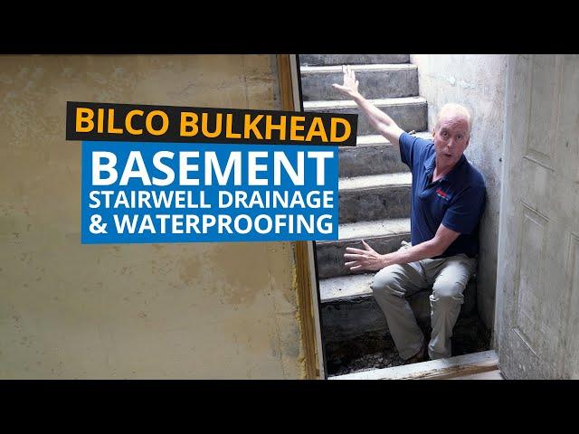 Basement Waterproofing - Bilco Bulkhead Stairwell Drainage
