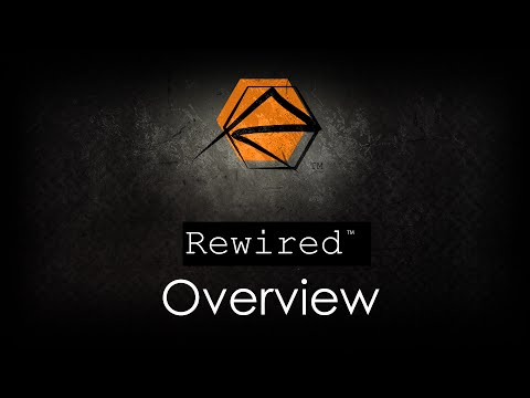 Rewired - Overview