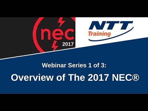 Webinar 1 of 3: Overview of The 2017 NEC®