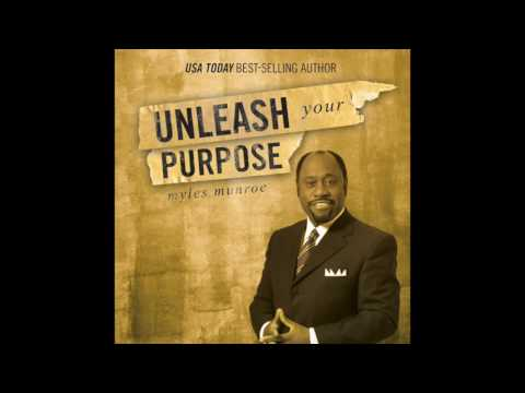 Free Audio Book Preview ~ Unleash Your Purpose ~ Myles Munroe