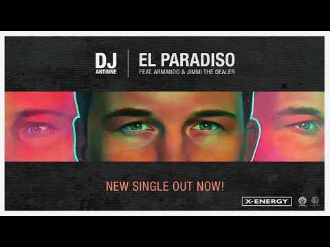 Dj Antoine Ft. Armando & Jimmi The Dealer - El Paradiso [EXTENDED VERSION]