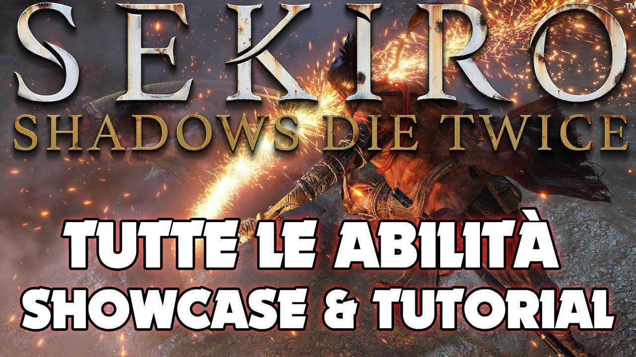 Sekiro: Shadows Die Twice - Tutorial e showcase delle arti di combattimento