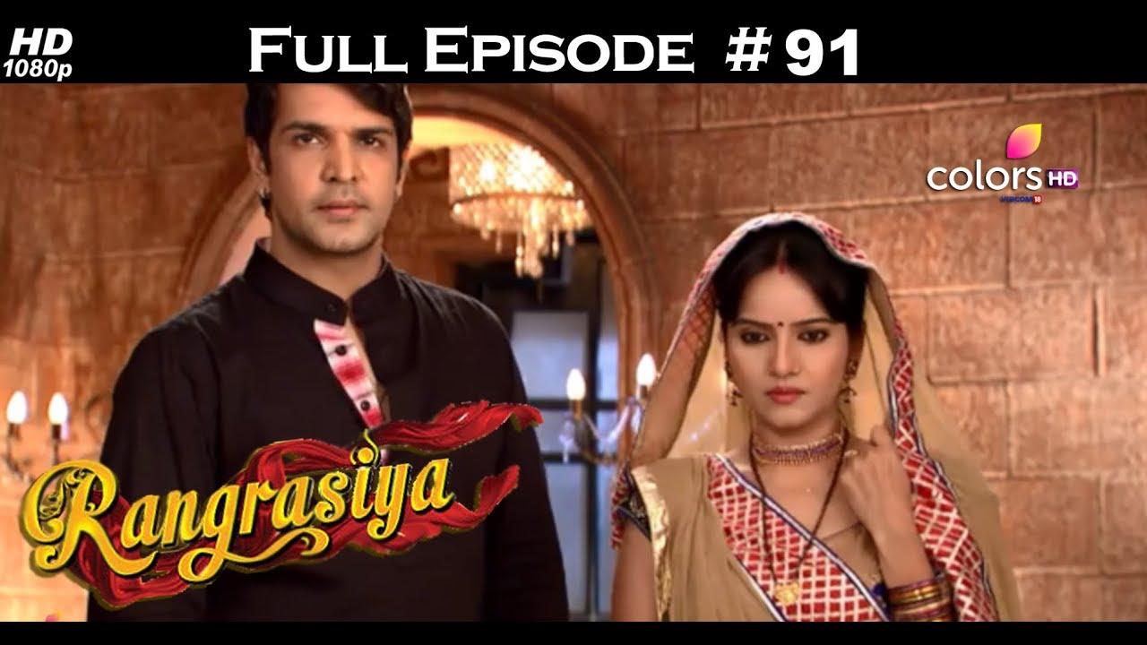 Rangrasiya - Full Episode 91 - With English Subtitles